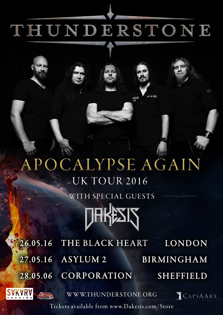Thunderstone Apocalypse Again UK Tour 2016 with Dakesis